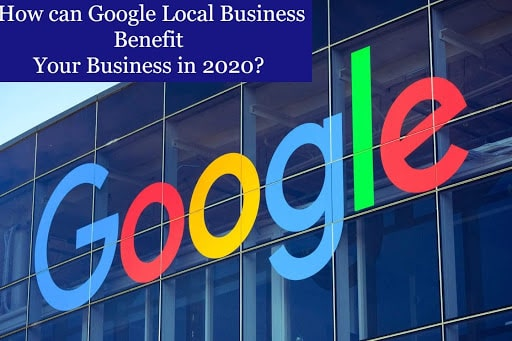 benefits of Google local business